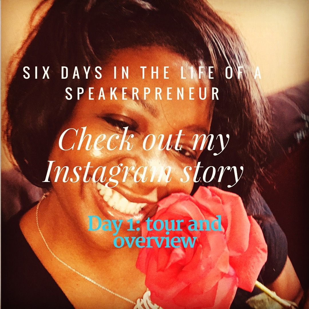 Marquesa shares a day in the life of a Speakerpreneur, Day 1 of 6